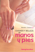 Cuidado y belleza de manos y pies - Caring for Your Hands and Feet