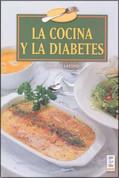 La cocina y la diabetes - Cooking for Diabetics