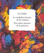 La verdadera historia de los colores - The True Story of the Colors