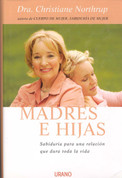 Madres e hijas - Mother-daughter Wisdom