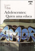 Adolescentes - Teenagers: Teaching Through Love