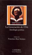 La generación de 1936: Antología poética - Generation of 1936