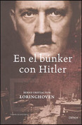 En el búnker con Hitler - In the Bunker with Hitler
