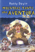 Mientras tanto, una aventura - The Meanwhile Adventures