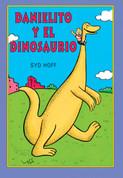 Danielito y el dinosaurio - Danny and the Dinosaur
