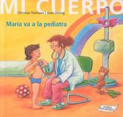 María va a la pediatra - Maria Goes to the Doctor