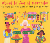 Abuelita fue al mercado - My Granny Went to the Market