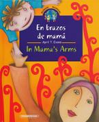 En brazos de mamá/In Mama's Arms