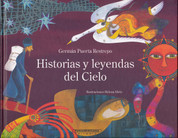 Historias y leyendas del cielo - Creation Myths and Legends