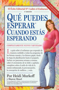 Qué puedes esperar cuando estás esperando - What to Expect When You're Expecting