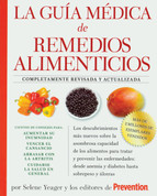 La guía médica de remedios alimenticios - The Doctors Book of Food Remedies