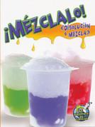 ¡Mézclalo! ¿Disolución o mezcla? - Mix It Up! Solution or Mixture?
