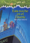 Esta noche en el Titanic - Tonight on the Titanic (Magic Tree House #17)