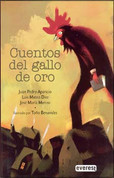 Cuentos del gallo de oro - Stories from the Golden Rooster