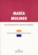 Diccionario de uso del español. Edición abreviada - Dictionary of Spanish Usage Condensed Version