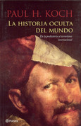 La historia oculta del mundo - The Hidden History of the World