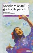 Sadako y las mil grullas de papel - Sadako and the Thousand Paper Cranes