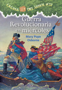 Guerra revolucionaria en miércoles - Revolutionary War on Wednesday
