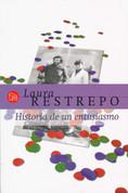 Historia de un entusiasmo - A Story of Enthusiam