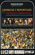 Crónicas y reportajes de los colombianos en Estados Unidos - Colombians in the United States