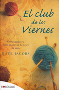 El club de los viernes - The Friday Night Knitting Club