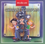 Charlie Chaplin - A Day with Charlie Chaplin