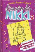 Diario de Nikki # 2 - Dork Diaries: Tales from a Not So Popular Party Girl