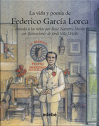 La vida y poesía de Federico García Lorca - Federico Garcia Lorca's Life and Poetry for Children