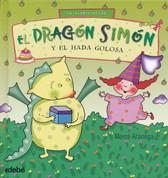 El dragón Simón y el hada golosa - Simon the Dragon and the Gluttonous Fairy