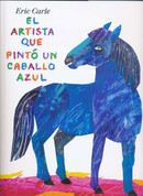 El artista que pintó un caballo azul - The Artist Who Painted a Blue Horse