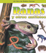 Ranas y otros anfibios - Frogs and Other Amphibians