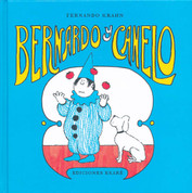 Bernardo y Canelo - Bernardo and Canelo