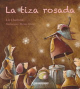 La tiza rosada - The Pink Chalk
