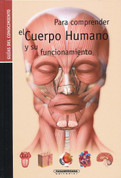 Para comprender el cuerpo humano - Understanding the Human Body