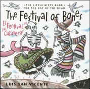 The Festival of Bones/El festival de las calaveras