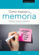 Cómo mejorar la memoria - How to Improve Your Memory