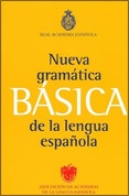 Nueva gramática básica de la lengua española - New Basic Grammar
