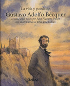 La vida y poesía de Gustavo Adolfo Bécquer - The Life and Poetry of Gustavo Adolfo Bécquer
