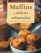 Muffins y dulces rebanadas - Tasty Muffins and Slices