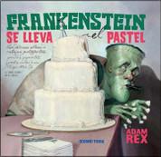 Frankenstein se lleva el pastel - Frankenstein Takes the Cake