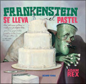 Frankenstein se lleva el pastel - Frankenstein Takes the Cake