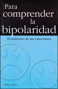 Para comprender la bipolaridad - Understanding Bipolarism