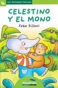 Celestino y el mono - Celestino and the Monkey