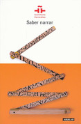 Saber narrar - How to Tell a Story