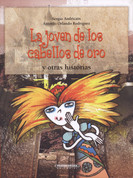 La joven de los cabellos de oro y otras historias - The Girl with the Golden Hair and Other Stories