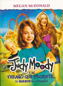 Judy Moody y un verano que promete - Judy Moody and the Not Bummer Summer