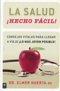 La salud ¡hecho fácil! - Your Health Made Easy