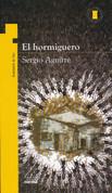 El hormiguero - The Ant Hill