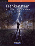 Frankenstein o el moderno Prometeo - Frankenstein