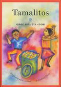 Tamalitos: Un poema para cocinar/A Cooking Poem